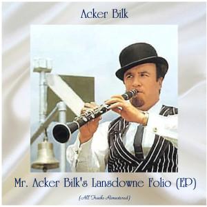 比爾克的專輯Mr. Acker Bilk's Lansdowne Folio (EP) (All Tracks Remastered)