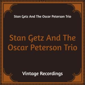 Album Stan Getz and the Oscar Peterson Trio (Hq Remastered) from The Oscar Peterson Trio