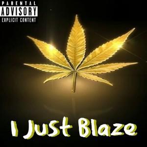 Album I Just Blaze (feat. Jazzy Fade) from JT Money