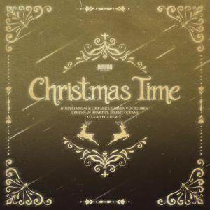 Album Christmas Time (Jaxx & Vega Remix) from Dimitri Vegas & Like Mike
