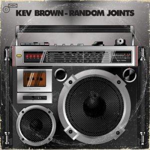 Album Random Joints & Instrumentals from Kev Brown