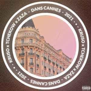 Album Dans Cannes 2021 (Explicit) from Zaza