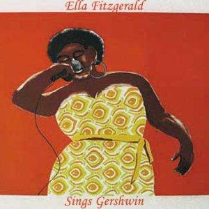 Ella Fitzgerald的專輯Sings Gershwin (Digitally Re-mastered)