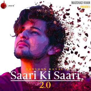 Album Saari Ki Saari 2.0 from Darshan Raval