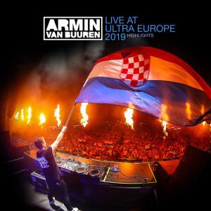 Armin Van Buuren的專輯Live at Ultra Europe 2019 (Highlights)