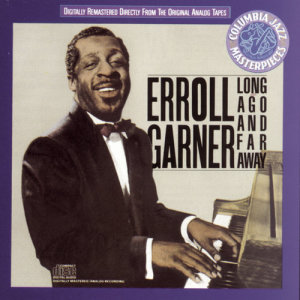 Listen to When You're Smiling song with lyrics from Erroll Garner