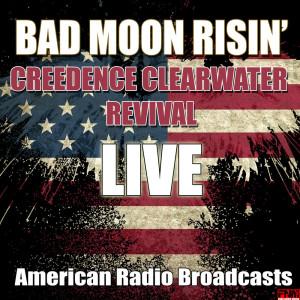 Bad Moon Risin' (Live)