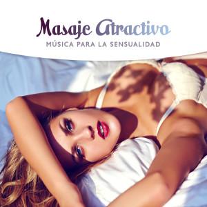 Album Masaje Atractivo from Masaje Relajante Masters