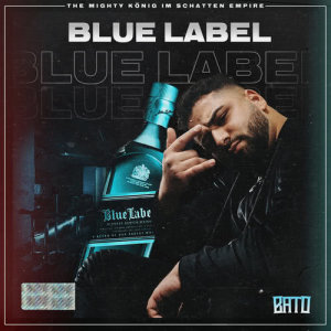 Listen to BLUE LABEL song with lyrics from Bato