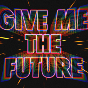 Album Give Me The Future from Bastille
