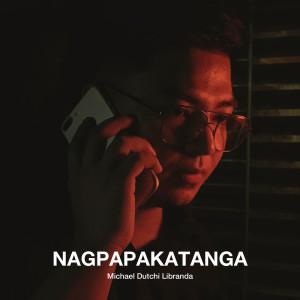 Michael Dutchi Libranda的專輯Nagpapakatanga