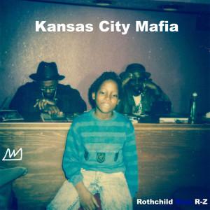 Album Kansas City Mafia from Rothchild Blue R-Z