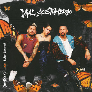 Album Mal Acostumbrao from Mau y Ricky
