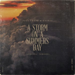 Album A Storm On A Summers Day - Acoustic from Full Crate