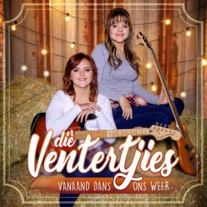Album Vanaand Dans Ons Weer from Die Ventertjies