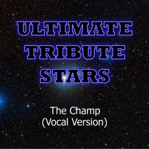 Ultimate Tribute Stars的專輯Nelly - The Champ (Vocal Version)