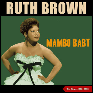 RUTH BROWN的專輯Mambo Baby