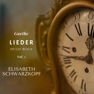 Elisabeth Schwarzkopf的專輯Lieder - Vol. 1