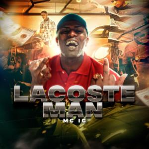 Album Lacoste Man (Explicit) from Mc Ig