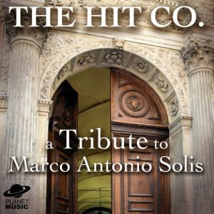 The Hit Co.的專輯A Tribute to Marco Antonio Solis