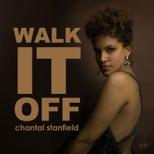 Album Walk It Off Single from Chantal Stanfield