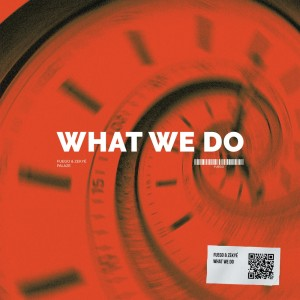 Fuego的專輯What We Do (Explicit)