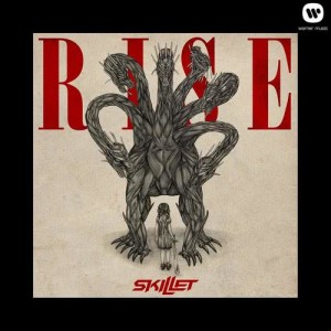 Listen to Rise song with lyrics from Skillet