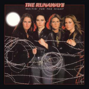 Waitin' For The Night 2010 The Runaways