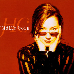 The Best Of Holly Cole 2000 Holly Cole