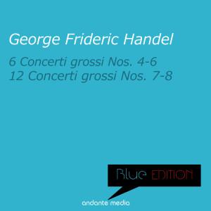 London Festival Orchestra的專輯Blue Edition - Handel: 6 Concerti Grossi Nos. 4 - 6 & 12, Concerti Grossi Nos. 7 & 8