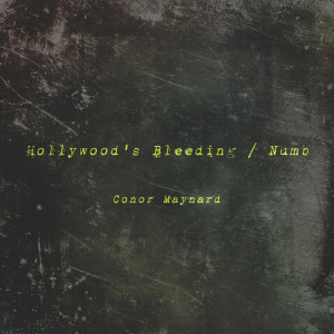 Album Hollywood's Bleeding / Numb from Conor Maynard