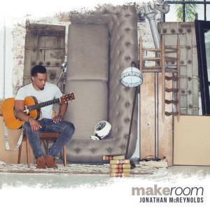 Album Make Room from Jonathan McReynolds
