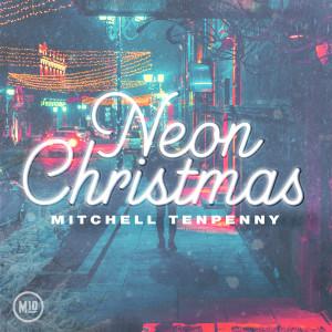 Neon Christmas - EP dari Mitchell Tenpenny