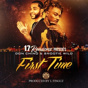Album First Time (feat. Don Chino) from Snootie Wild