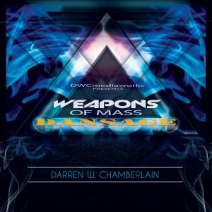 Album Weapons Of Mass Dansage from Darren W. Chamberlain