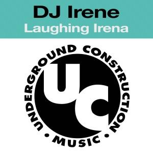 Album Laughing Irena (Explicit) from DJ Irene
