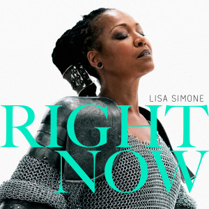 Album Right Now from Lisa Simone