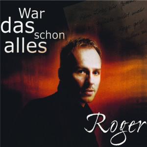 Album War das schon alles from Roger