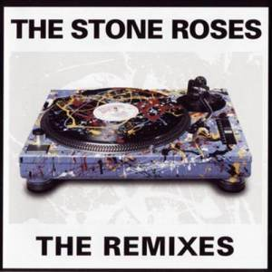 Album The Remixes from The Stone Roses
