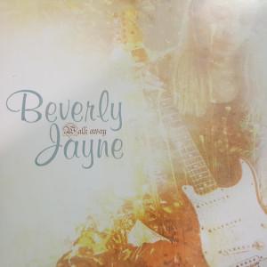 Album Walk Away from Beverly Jayne