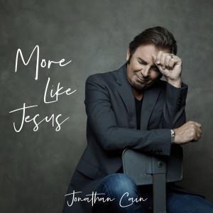 Album More Like Jesus from Jonathan Cain