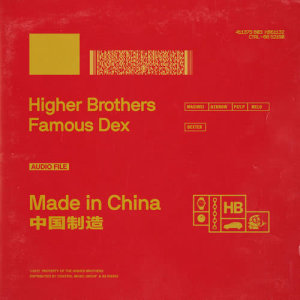 Higher Brothers的專輯Made In China (feat.Famous Dex) [CLEAN]
