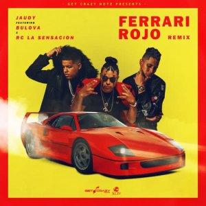 Listen to Ferrari Rojo song with lyrics from Jaudy
