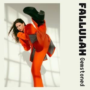 Fallulah的專輯Gemstoned