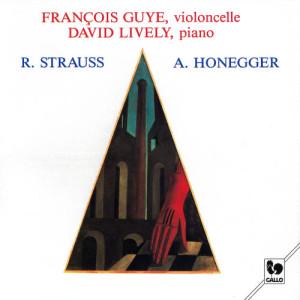 Album Strauss: Cello Sonata, Op. 6, TrV 115 – Honegger: Sonata for Cello & Piano, H 32 - Sonatina for Cello & Piano, H 42 from David Lively