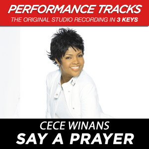 Say A Prayer 2001 CeCe Winans