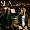 Seal Album Seal - The Acoustic Session with David Foster Mp3 Download
