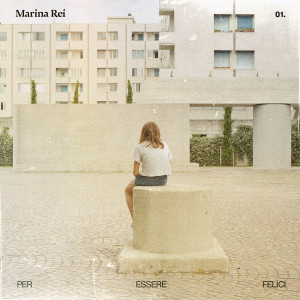 Album Per essere felici from Marina Rei