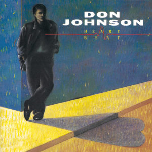 Album HEARTBEAT from Don Johnson