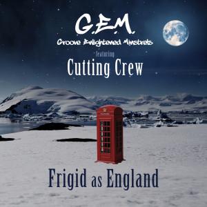 Album Frigid as England (feat. Cutting Crew) from Cutting Crew